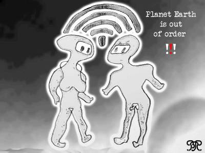 Crazy Art by me - Planet Earth is out of Order.