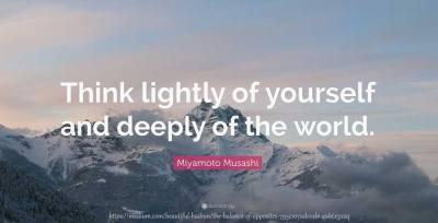 Quote - Miyamoto Musashi