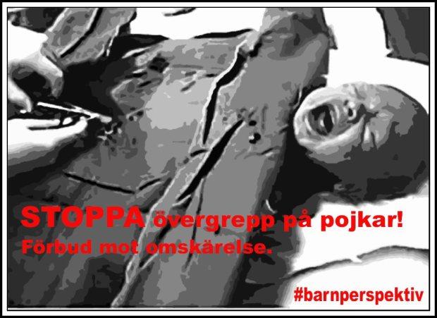 STOPPA övergrepp på pojkar! - Förbud mot omskärelse. #barnperspektiv